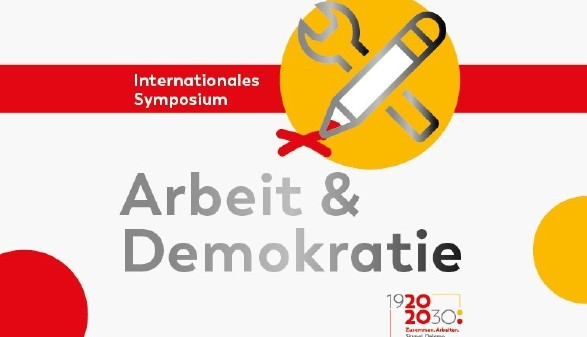 Internationales Symposium - Arbeit & Demokratie © AK_Major Tom, AK_Major Tom