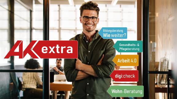 AK extra - Mehr Leistung bei Wohnen, Gesundheit, Bildung & Digitalisierung © AK extra, AdobeStock