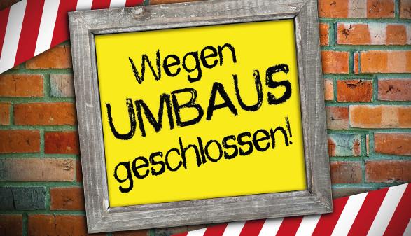 Wegen Umbaus geschlossen © Stockwerk-Fotodesign, stock.adobe.com